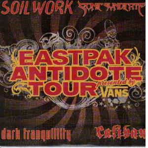 Dark Tranquillity / Soilwork / Caliban / Sonic Syndicate - Eastpak Antidote Tour