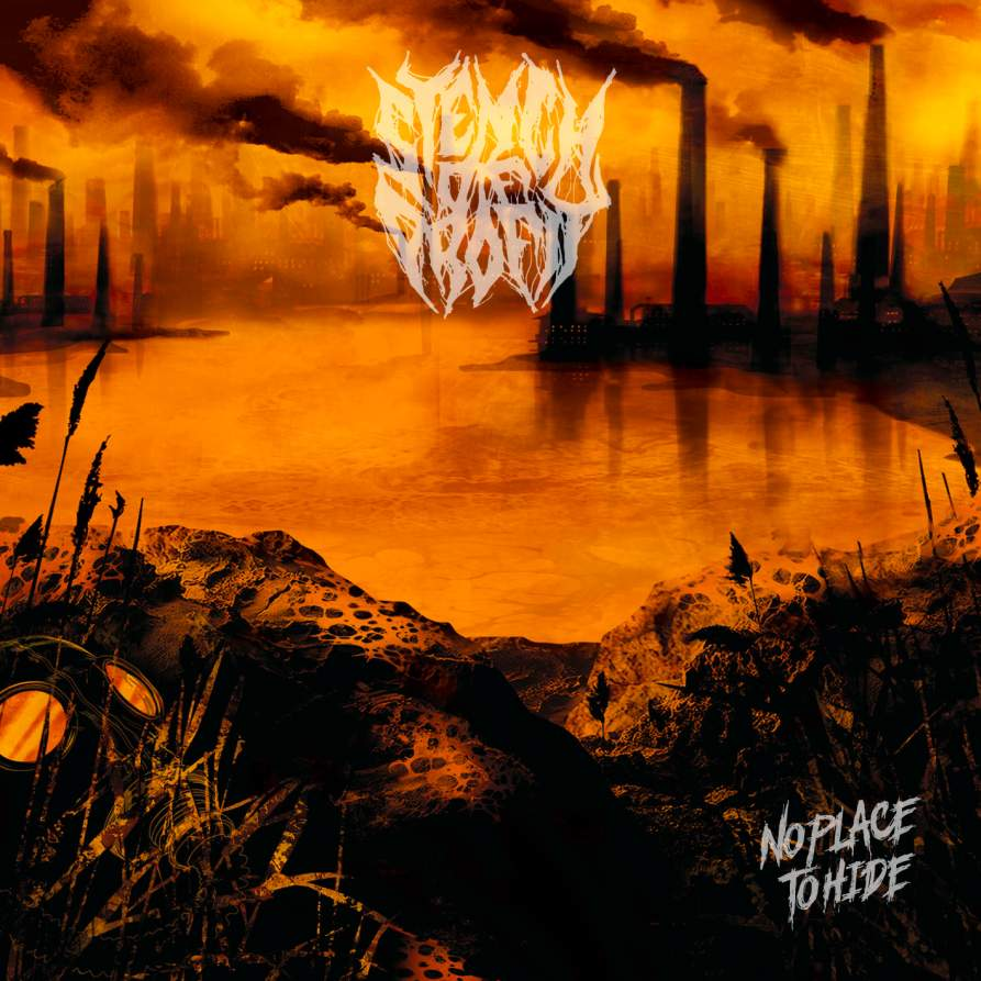 Stench of Profit - No Place to Hide