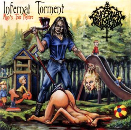 Infernal Torment - Man's True Nature