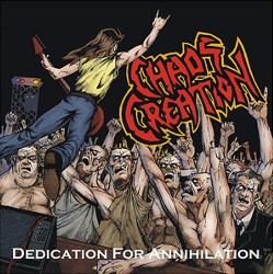 Chaos Creation - Dedication for Annihilation