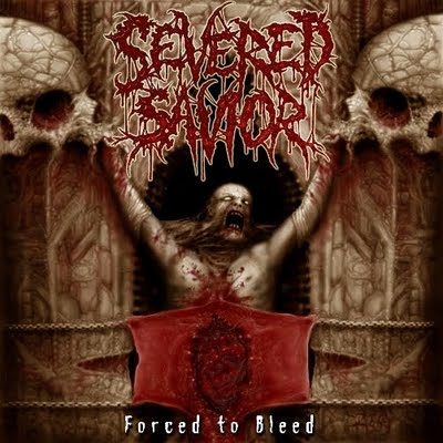 Severed Savior - Forced to Bleed