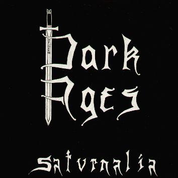 Dark Ages - Saturnalia