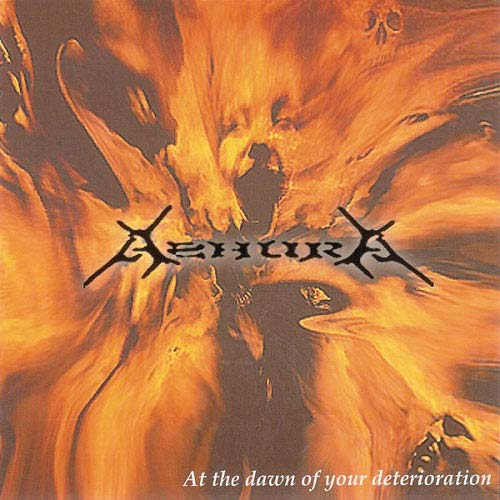 Ashura - At the Dawn of Your Deterioration