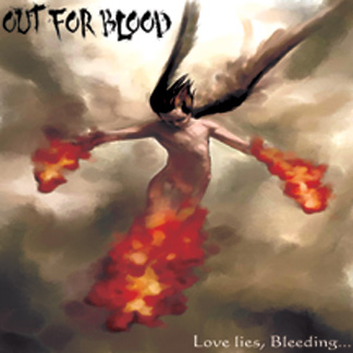 Out for Blood - Love Lies, Bleeding...