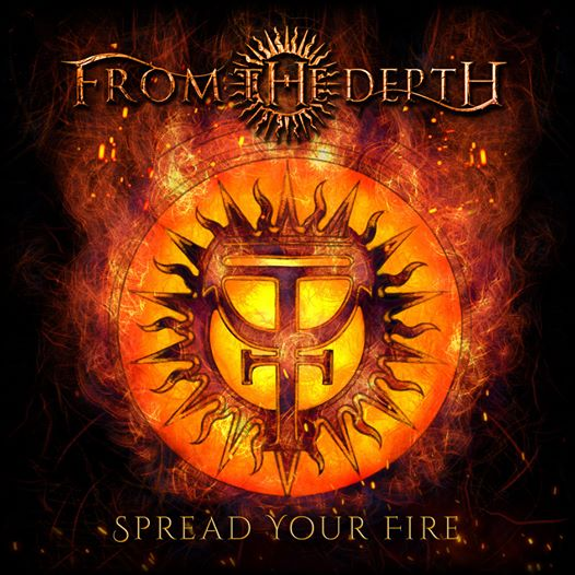 From the Depth - Spread Your Fire