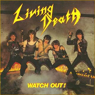 Living Death - Watch Out!