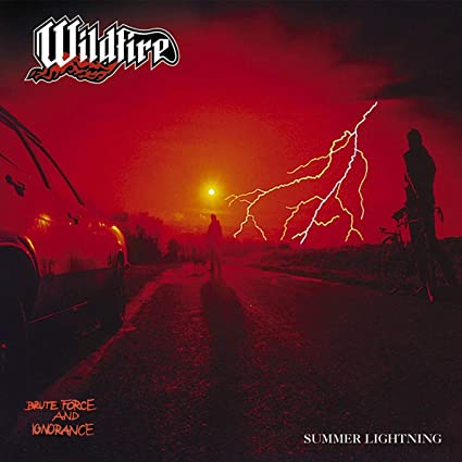 Wildfire - Brute Force and Ignorance / Summer Lightning