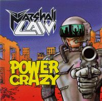 Marshall Law - Power Crazy