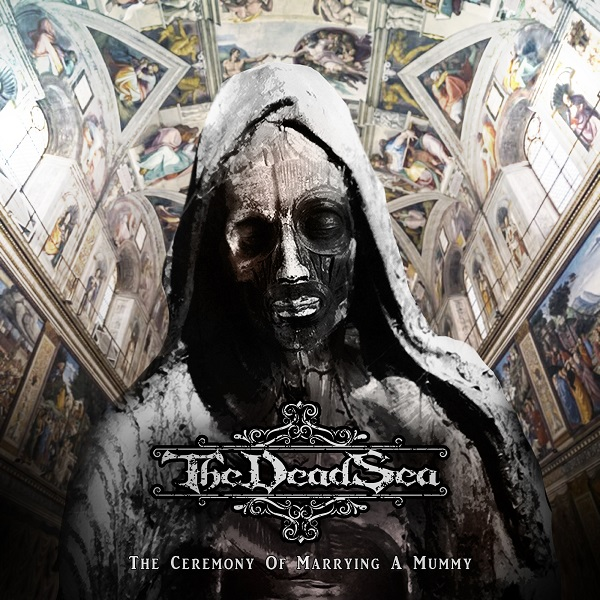 The Dead Sea - The Ceremony of Marrying a Mummy