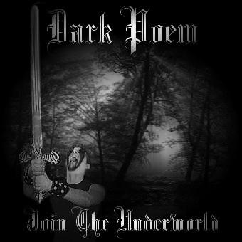 Dark Poem - Join the Underworld