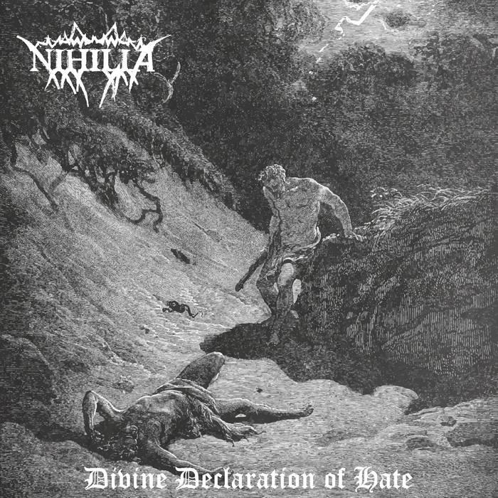 Nihilia - Divine Declaration of Hate
