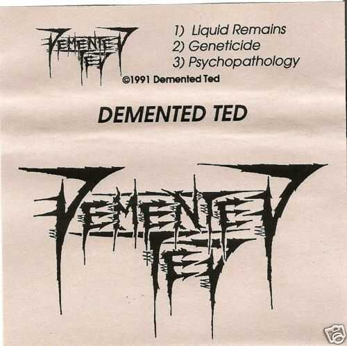 Demented Ted - Demo 1991