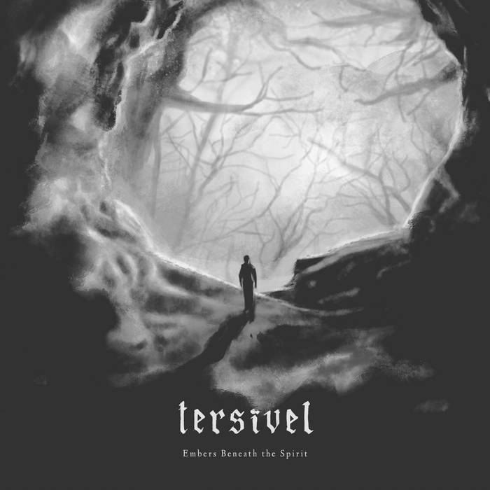 Tersivel - Embers Beneath the Spirit