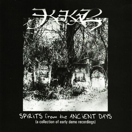 Kekal - Spirits from the Ancient Days (a Collection of Early Demo Recordings)
