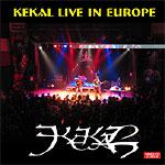 Kekal - Kekal Live in Europe