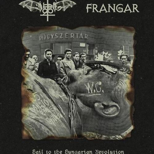 Frangar / Aktion T4 - Hail to the Hungarian Revolution