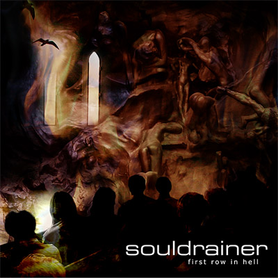 Souldrainer - First Row in Hell