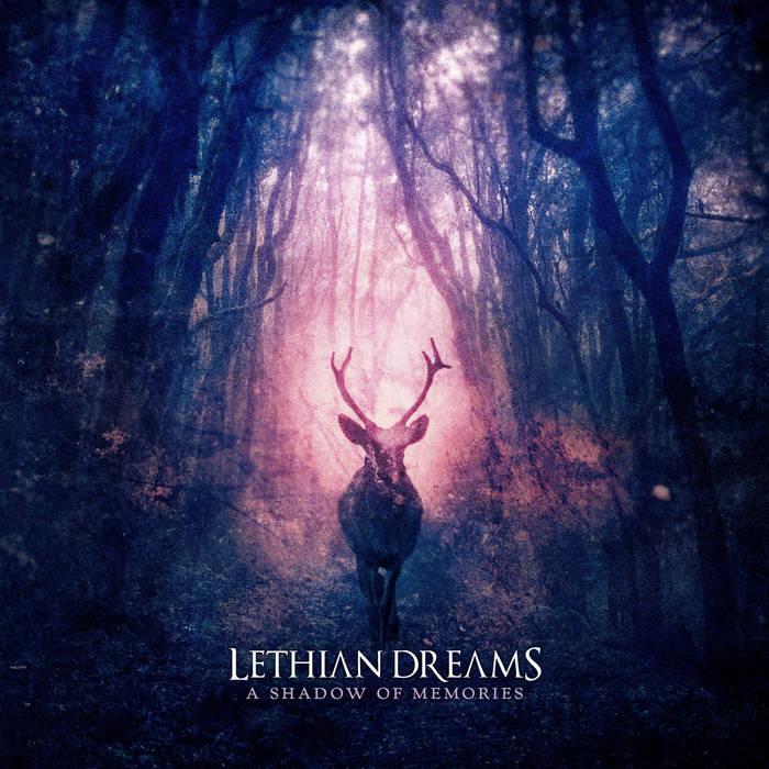 Lethian Dreams - A Shadow of Memories