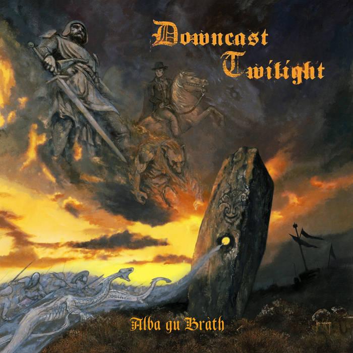 Downcast Twilight - Alba gu Bràth