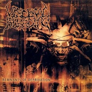 Visceral Bleeding - Remnants of Deprivation