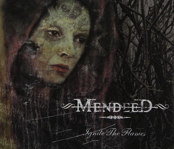 Mendeed - Ignite the Flames