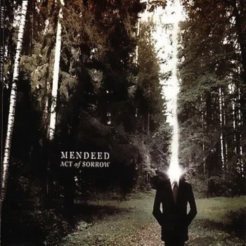 Mendeed - Act of Sorrow