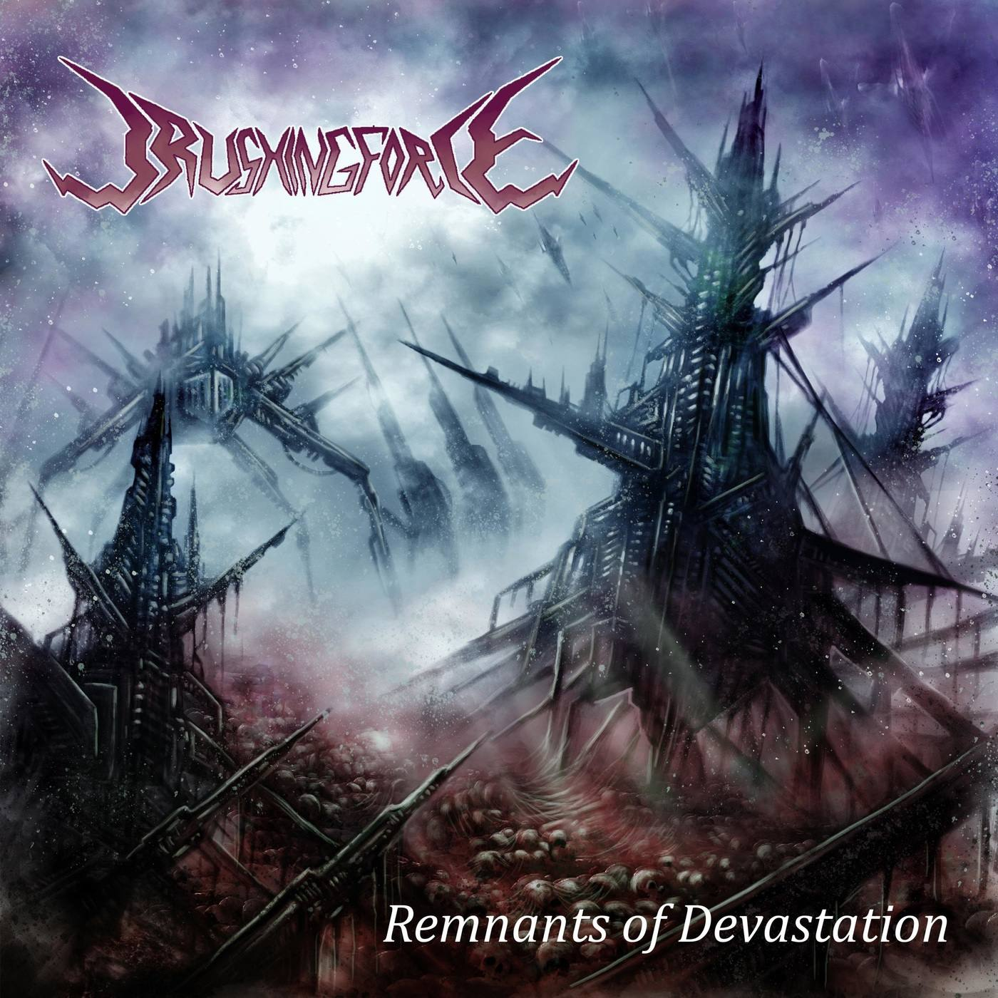 Crushing Force - Remnants of Devastation