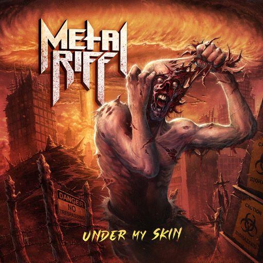 Metalriff - Under My Skin