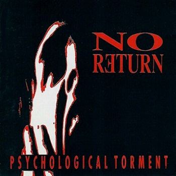 No Return - Psychological Torment