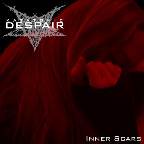 Katatonic Despair - Inner Scars
