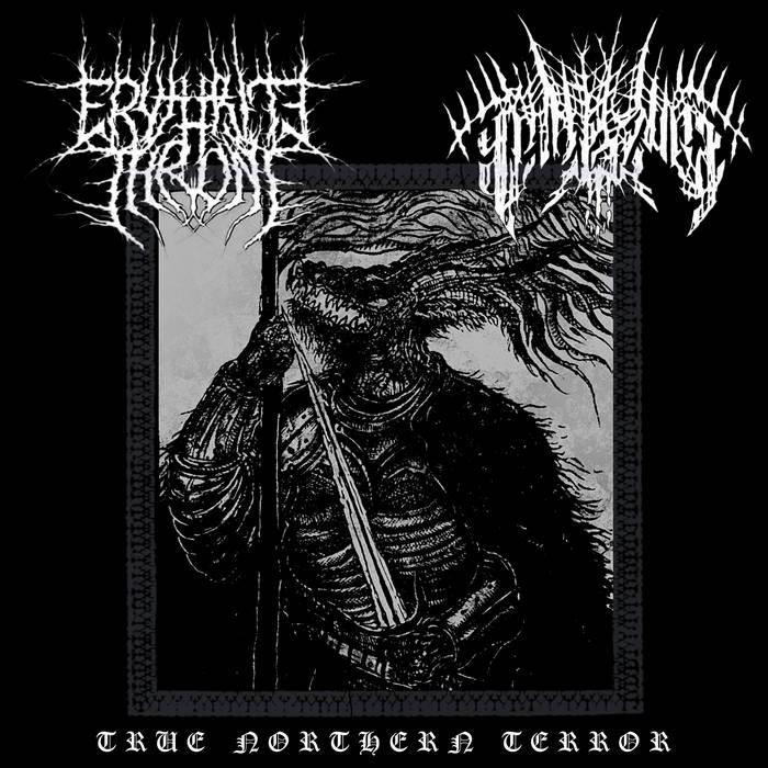 Erythrite Throne / Panzerwar - True Northern Terror