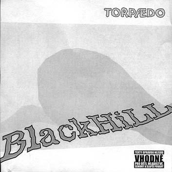 Black Hill - Torpædo