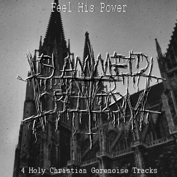 Slammed into Oblivion - Feel His Power