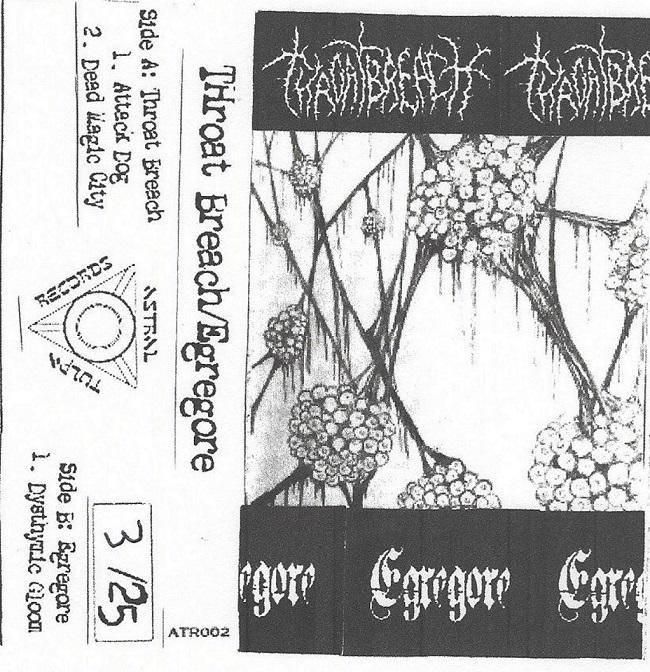 Throat Breach / Egregore - Throat Breach / Egregore