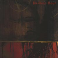 Darkest Hour - The Prophecy Fulfilled