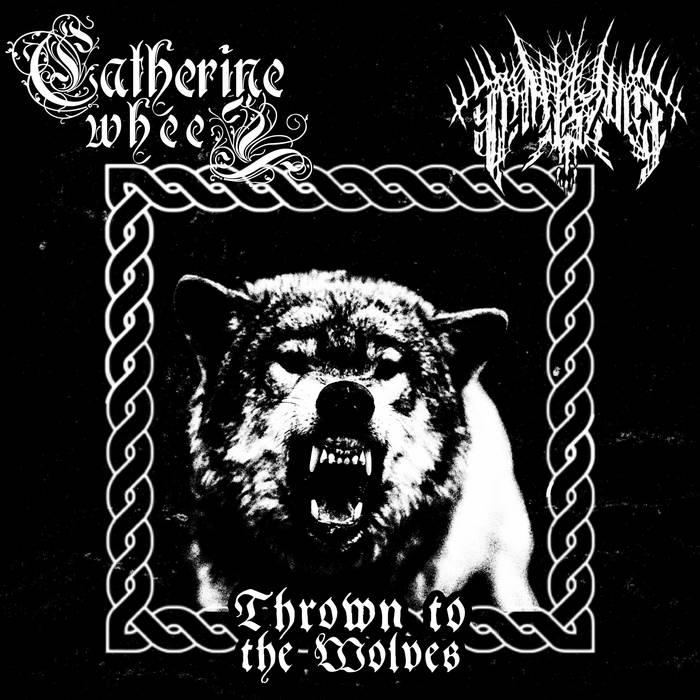 Panzerwar / Catherine Wheel - Thrown to the Wolves