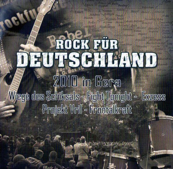 Projekt Vril / Exzess / Wiege des Schicksals - Rock für Deutschland 2010 in Gera
