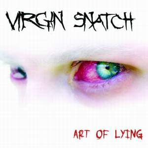 Virgin Snatch - Art of Lying