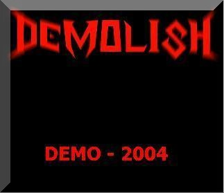 Demolish - Demo 2004