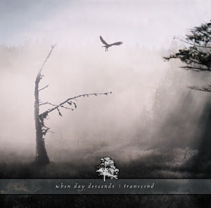 When Day Descends - Transcend