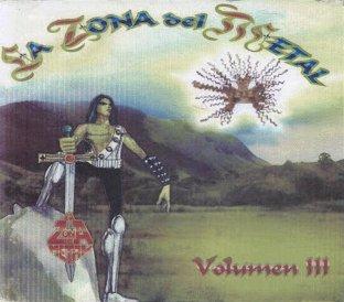 Black Sun / Spectrum / Southern Cross / Corvus / Mandrágora / Zadkiel - La zona del Metal - Volumen III