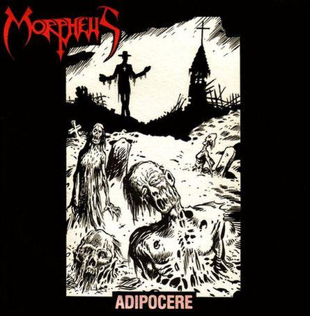 Morpheus - Adipocere