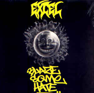 Excel - Blaze Some Hate
