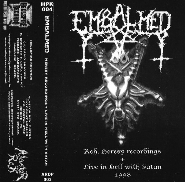Embalmed - Reh. Heresy Recordings + Live in Hell with Satan 1998