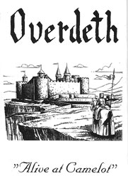 Overdeth - Alive at Camelot