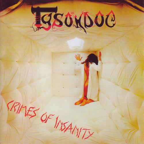 Tysondog - Crimes of Insanity