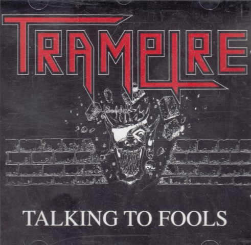 Trampire - Talking to Fools