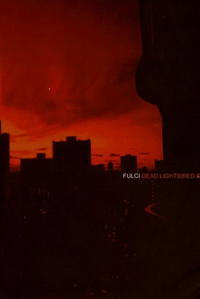 Fulci - Dead Lights  Red Sky
