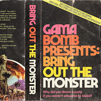 Gama Bomb - Bring Out the Monster