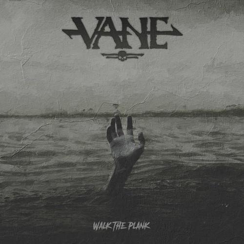 Vane - Walk the Plank